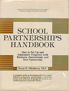 School Partnerships Handbook : How to Set up and Administer Programs with Busine