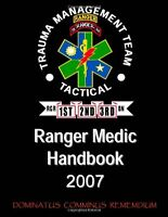 Ranger Medic Handbook: 75th Ranger Regiment Trauma Management Team (tactical) (2 on sale