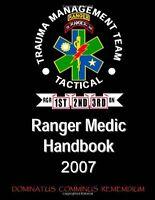 Ranger Medic Handbook: 75th Ranger Regiment Trauma Management Team (tactical) (2 on sale