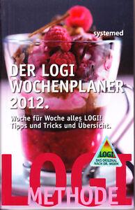 Der-LOGI-Wochenplaner-2012-Woche-fuer-Woche-alles-LOGI-Tipps-Tricks-Ubersicht