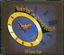 Def Dames Dope  CD-MAXI  HAVIN' A GOOD TIME  (c) ZYX 1993
