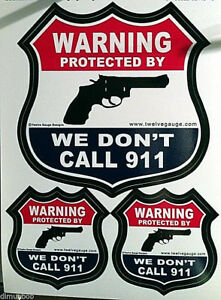 034-We-Don-039-t-Call-911-034-Decorative-Yard-Sign-Bumper-Sticker-and-2-free-Decals