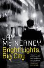 Bright Lights, Big City by Jay McInerney (Paperback, 2007)