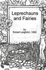 Leprechauns and Fairies by Dr Robert Leighton (Paperback / softback, 2009)