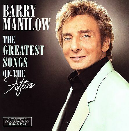 1 of 1 - BARRY MANILOW - GREATEST SONGS OF THE FIFTIES. like new