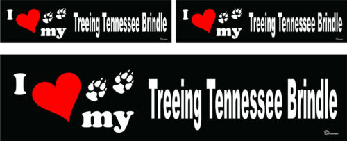 3 I love my Treeing Tennessee Brindle dog bumper vinyl stickers 1 large 2 small