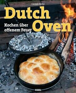 DUTCH-OVEN-kochen-ueber-offenem-Feuer-Lagerfeuer-Grillen-Kochbuch-Bothe-Buch
