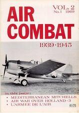 AIR COMBAT 1939 1945 V2 N1 WW2 12th AF B-25 MITCHELL / ARMEE DE L'AIR POTEZ 63