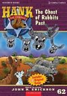 The Ghost of Rabbits Past by John R Erickson (CD-Audio, 2013)