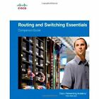 Routing and Switching Essentials Companion Guide by Cisco Networking Academy (Hardback, 2014)