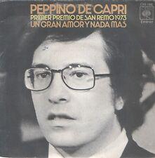 """PEPPINO DE CAPRI 7""""PS Spain 1973 Un grande amore e niente piu SAN REMO"""