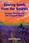 Sowing Seeds From The Gospels 9781425934897 by James L. Menapace Book