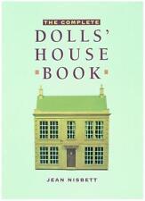 The Complete Dolls' House Book,Jean Nisbett