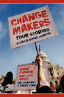 Change Makers: Four Stories by Carla Brooks Johnston (Paperback / softback, 2011)