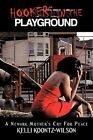 Hookers in The Playground a Newark Mother's Cry for Peace 9781434340863 Wilson