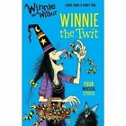 Winnie and Wilbur: Winnie the Twit by Laura Owen (Paperback, 2016)