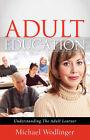 Adult Education by Michael Wodlinger (Paperback / softback, 2007)