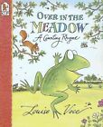 Over in The Meadow a Counting Rhyme 9780763612856 by Louise Voce Paperback
