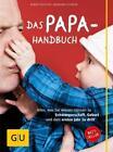 Das Papa-Handbuch von Eberhard Schäfer und Robert Richter (2013, Taschenbuch)
