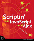 Scriptin' with JavaScript and Ajax: A Designer's Guide by Charles Wyke-Smith (Paperback, 2009)