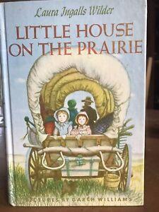 Little House On The Prairie Laura Ingalls Wilder Illustrations by Garth Williams