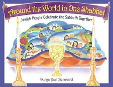 Around the World in One Shabbat : Jewish People Celebrate the Sabbath...