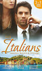 The Italians: Angelo, Rocco & Stefano: Wife in the Shadows / A Dangerous Infatuation / The Italian's Blushing Gardener by Sara Craven, Chantelle Shaw, Christina Hollis (Paperback, 2015)