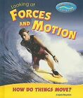Looking at Forces and Motion: How Do Things Move? by Enslow Publishers (Hardback, 2008)
