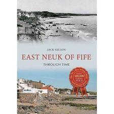 East Neuk of Fife Through Time, Jack Gillon