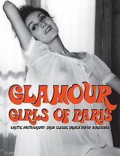 Glamour Girls Of Paris, , , Very Good, 2016-07-31,