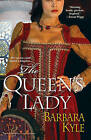 The Queen's Lady by Barbara Kyle (Paperback / softback, 2008)