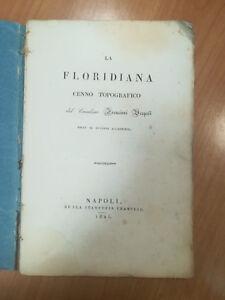 LA-FLORIDIANA-CENNO-TOPOGRAFICO-DEL-CAVALIERE-FRANCIONI-VESPOLI-1825-NAPOLI