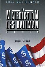 ROSS MAC DONALD / LA MALEDICTION DES HALLMAN..Grand format