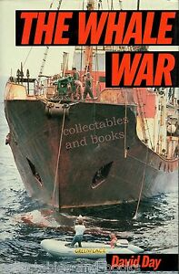 The-WHALE-WAR-David-Day-GREENPEACE-HB-FIRST-Edition-Dust-Jacket-present-AS-NEW