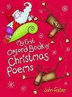 My First Oxford Book of Christmas Poems by John Foster (Paperback, 2007)