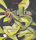The Life Cycle of a Snake by John Crossingham, Bobbie Kalman (Paperback, 2003)