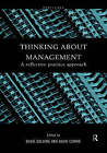 Thinking About Management: A Reflective Practice Approach by Taylor & Francis Ltd (Hardback, 1999)