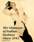 The Glamour of Italian Fashion Since 1945 by V & A Publishing (Paperback, 2015)