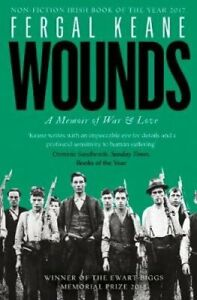 Wounds-A-Memoir-of-War-and-Love-by-Fergal-Keane-9780008189273-Brand-New