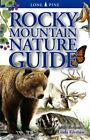 Rocky Mountain Nature Guide by Linda J. Kershaw and Andy Bezener (1999, Paperback, Revised)