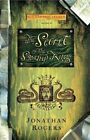 The Secret of the Swamp King by Jonathan Rogers (Paperback / softback, 2014)
