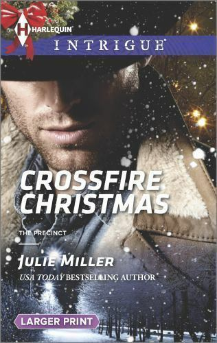 Crossfire Christmas (Harlequin LP Intrigue\The Precinct)