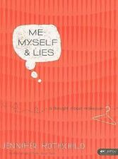 Me Myself & Lies Member Book: A Thought Closet Makeover by Jennifer Rothschild (2009, Paperback)