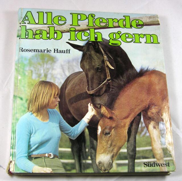 alle Pferde hab ich gern von Rosemarie Hauff