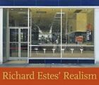 Richard Estes' realism: A Retrospective by Patterson Sims, Jessica May, Helen Ferrulli (Paperback, 2014)