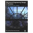 Structural Engineering Design in Practice by Roger Westbrook, Derek Walker (Paperback, 1996)