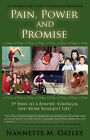 Pain, Power and Promise by Nannette Oatley (Paperback / softback, 2007)