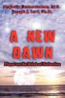 A New Dawn: Planet on the Brink of Extinction by M S Umberto Buenaventura, Ph D Joseph J Levi (Paperback / softback, 2010)