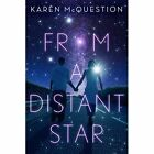 From a Distant Star by Karen McQuestion (Hardback, 2015)