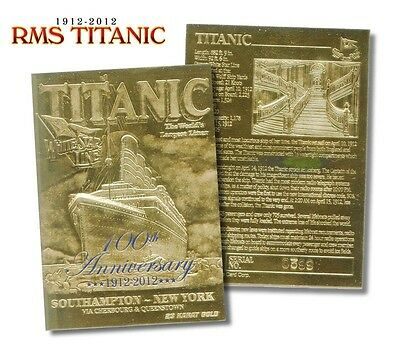 "TITANIC ""WHITE STAR LINE"" 1912-2012 ""100TH ANNIVERSARY"" LIMITED 23KT GOLD CARD!"